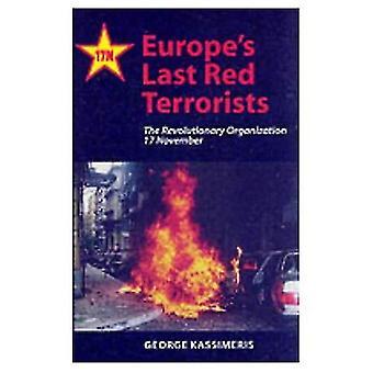 «Dernière rouge terroristes l'Europe: l'Organisation révolutionnaire 17 novembre: l'Organisation révolutionnaire «17 novembre»