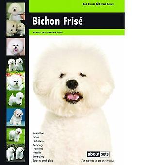 Bichon Frise: Dog Breed Expert Series