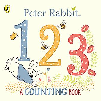Peter Rabbit 123: A Counting Book [Board book]