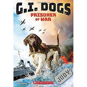 Cani di G.I.: Judy, prigioniero di guerra (G.I. cani #1) (G.I. cani)