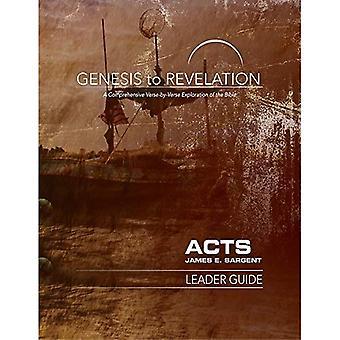 Genèse à l'Apocalypse: Guide Leader des actes: une Exploration complète de verset par verset de la Bible (Genèse jusqu'à l'Apocalypse)