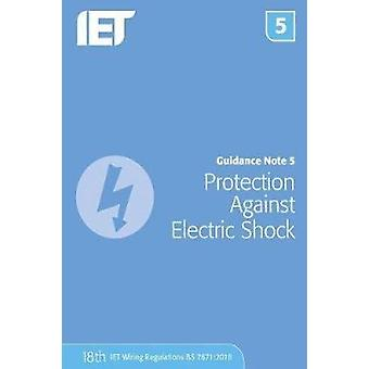 Guidance Note 5 - Protection Against Electric Shock by Guidance Note 5