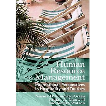 Human Resource Management International Perspectives in Hospitality and Tourism by DANNUNZIOGREEN & N.