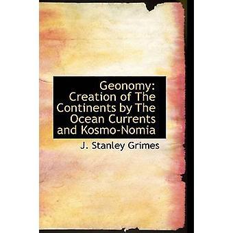 Geonomy creatie van de continenten door de oceaanstromingen en KosmoNomia door Grimes & J. Stanley