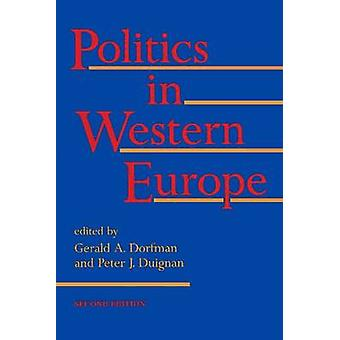 Politics in Western Europe (2nd Revised edition) by Gerald A. Dorfman