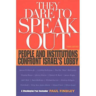 They Dare to Speak Out - People and Institutions Confront Israel's Lob