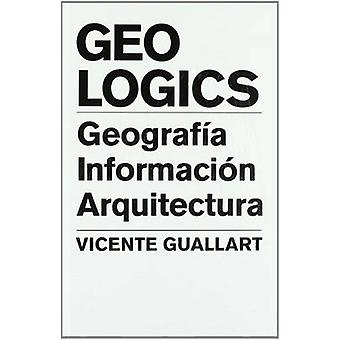 Geologics by Vicente Guallart - 9788496954137 Book