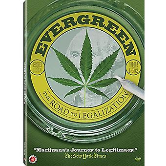 Evergreen: The Road to Legalization [DVD] USA import