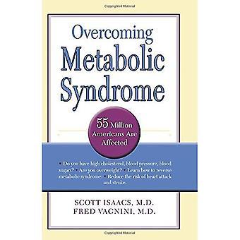 Überwindung des Metabolischen Syndroms
