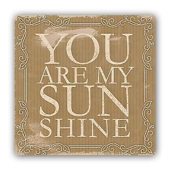 Metal Print, You Are My Sunshine