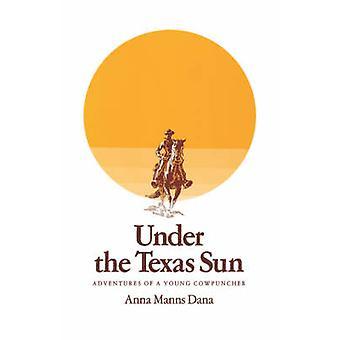 Under Texas sol - äventyr för en ung cowboy av Anna Manns D