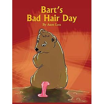 Barts Bad Hair Day by Lou & Aunt
