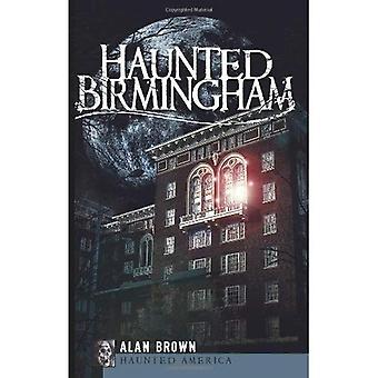 Haunted Birmingham (achtervolgd Amerika)
