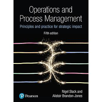 Operations and Process Management by Alistair Dr BrandonJones