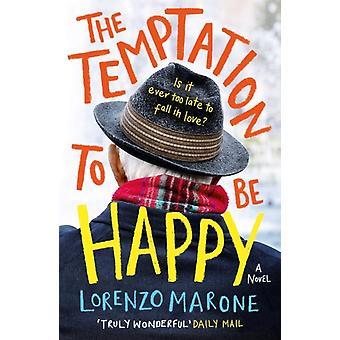 Temptation to Be Happy by Lorenzo Marone