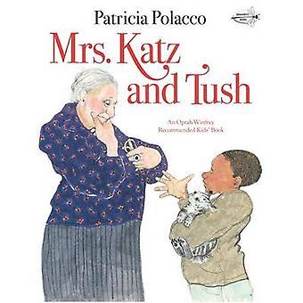 Mrs Katz and Tush by Patricia Polacco - 9780440409366 Book