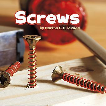 Screws by Martha Elizabeth Hillman Rustad