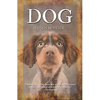 Dog by Susan McHugh