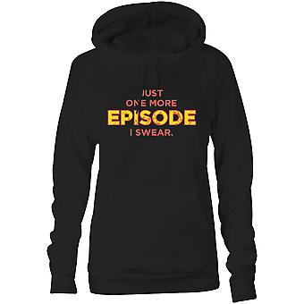 Womens Sweatshirts Hooded Hoodie- Just One More Episode I Swear