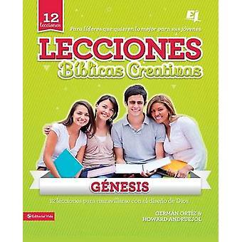Lecciones Bblicas Creativas Gnesis by Ortiz & Germn