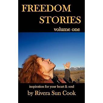 Freedom Stories volume one by Cook & Rivera Sun