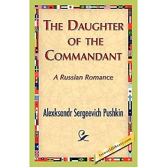 The Daughter of the Commandant by Pushkin & Alexksandr S.