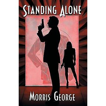 Standing Alone by George & Morris