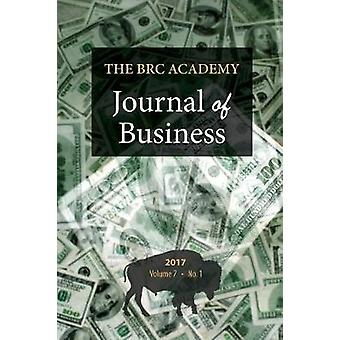 The BRC Academy Journal of Business Volume 7 Number 1 by Richardson & Paul S