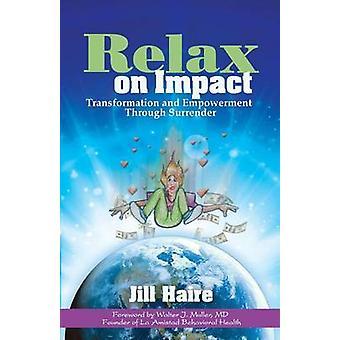Rentoudu Jill Hairen impactissa