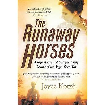 The Runaway Horses by Kotze & Joyce