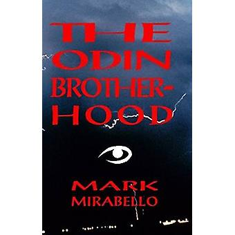 The Odin Brotherhood by Mirabello & Mark