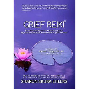 Grief Reiki by Ehlers & Sharon
