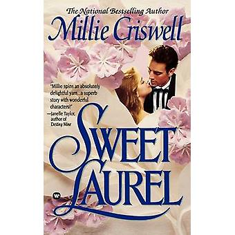 Sweet Laurel by Criswell & Millie