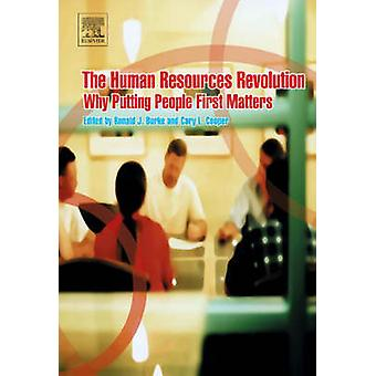 The Human Resources Revolution - Why Putting People First Matters by R