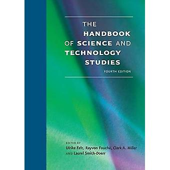 The Handbook of Science and Technology Studies by Ulrike Felt - Rayvo