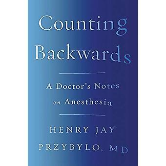 下位 - ヘンリー ・ ジェイ Przyb による麻酔の医者のノートをカウント