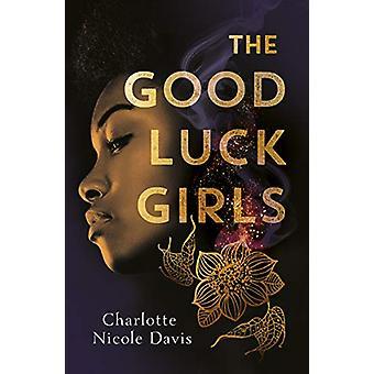 The Good Luck Girls door Charlotte Davis - 9781471408250 Boek