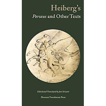 Heiberg's Perseus & Other Texts by Jon Stewart - 9788763531702 Book