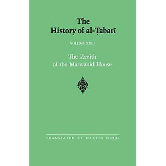 The History of al-Tabari Vol. 23 - The Zenith of the Marwanid House - T