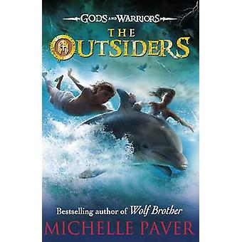 The Outsiders by Michelle Paver - 9780141339276 Book