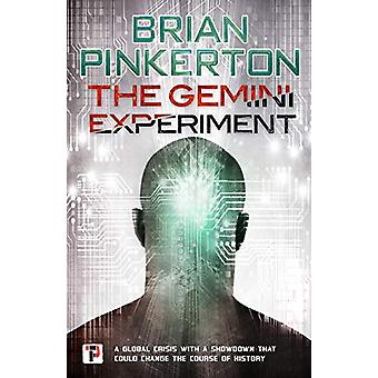 The Gemini Experiment by Brian Pinkerton - 9781787582293 Book