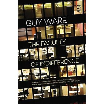 The Faculty of Indifference by Guy Ware - 9781784631765 Book