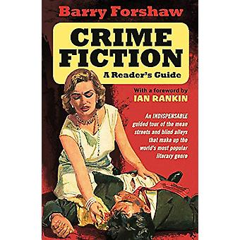 Crime Fiction - A Reader's Guide by Barry Forshaw - 9780857303356 Book