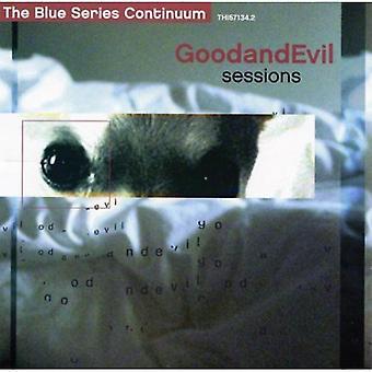 Good & Evil Sessions [CD] USA import