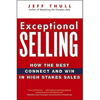 Exceptional Selling by Thull & Jeff