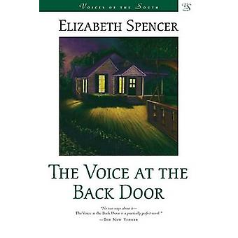 The Voice at the Back Door - A Novel by Elizabeth Spencer - 9780807119