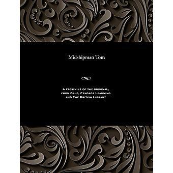 Midshipman Tom by George Emmett - 9781535807401 Book