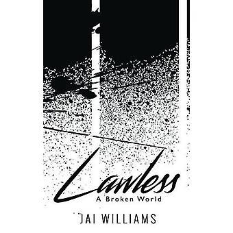 Lawless by Jai Williams - 9781784652685 Book