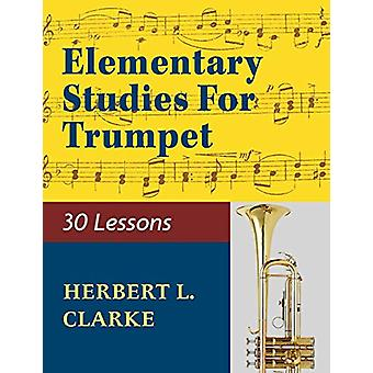 02279 - Elementary Studies for the Trumpet by Herbert L Clarke - 9781
