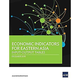 Economic Indicators for Eastern Asia - Input-Output Tables by Asian De